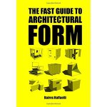 【预订】The Fast Guide to Architectural Form 9789063694111