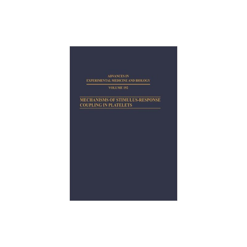 【预订】Mechanisms of Stimulus Response Coupling in Platelets 9781461594444 美国库房发货,通常付款后3-5周到货!