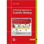 【预订】A Practical Approach to Scientific Molding 978156990686