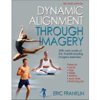 英文原版 富兰克林疗法 动态神经认知图像技法 Franklin Method 舞蹈 训练 运动 瑜伽 Dynamic Alignment Through Imagery