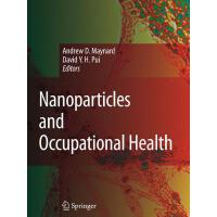 【预订】Nanoparticles and Occupational Health 9789048174614