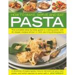 【预订】How to Make, Serve and Eat Pasta: The Complete Step-By-