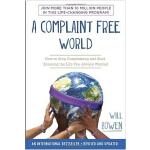 不抱怨的世界英文原版 A Complaint Free World: How to Stop Complaining