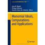 【预订】Monomial Ideals, Computations and Applications 97836423