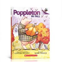 【全店300减100】英文原版 Poppleton in Fall小猪波普尔顿 学乐大树姐妹篇橡树系列 An Acorn