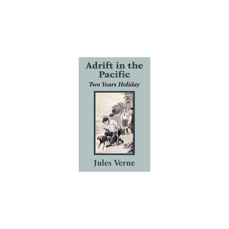 【预订】Adrift in the Pacific: Two Years Holiday 预订商品,需要1-3个月发货,非质量问题不接受退换货。