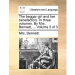 【预订】The Beggar Girl and Her Benefactors. in Three Volumes.