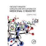 【预订】Organic Chemistry Concepts and Applications for Medicin