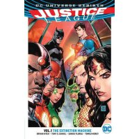 Justice League: Volume 1: The Extinction Machine (Rebirth)