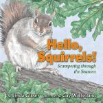 【预订】Hello, Squirrels!: Scampering Through the Seasons
