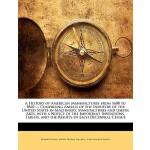 【预订】A History of American Manufactures from 1608 to 1860 ..