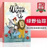 绿野仙踪 英文原版 儿童小说 The Wonderful Wizard of Oz 儿童文学书 童话故事 英文版进口英