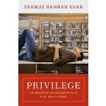 【预订】Privilege: The Making of an Adolescent Elite at St. Pau