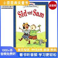 英文原版 Sid and Sam 希德和萨姆 [平装] [4-8岁] I Can Read