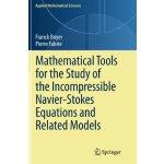 【预订】Mathematical Tools for the Study of the Incompressible