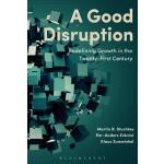 【预订】A Good Disruption Redefining Growth in the Twenty-First