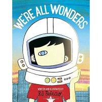 【现货】 We're All Wonders 英文原版 我们都是奇迹 R.J.帕拉西奥 《Wonder奇迹》系列绘本