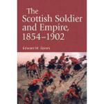 【预订】The Scottish Soldier and Empire, 1854-1902