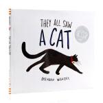 他们都看到了一只猫They All Saw a Cat英文原版绘本 2017年凯迪克奖绘本 精装 儿童启蒙图画故事书