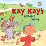 【预订】Kay Kay's Alphabet Safari