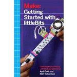 【预订】Make: Getting Started with Littlebits: Prototyping and