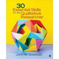【预订】30 Essential Skills for the Qualitative Researcher 9781