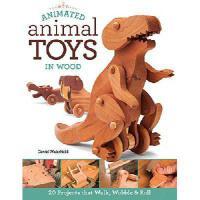 【预订】Animated Animal Toys in Wood: 20 Projects That Walk, Wo