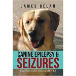 【预订】Canine Epilepsy & Seizures: Causes and Treatments 97819