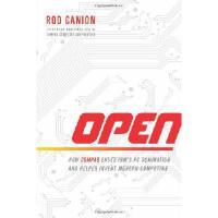 【预订】Open: How Compaq Ended IBM's PC Domination and Helped In