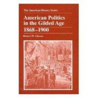 【预订】American Politics in the Gilded Age 1868-1900 978088295