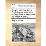 【预订】A Short Introduction to English Grammar, with Orthograp