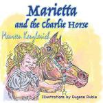【预订】Marietta and the Charlie Horse