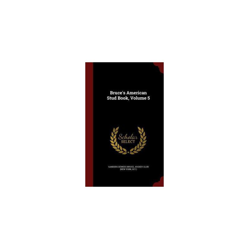 【预订】Bruce's American Stud Book, Volume 5 预订商品,需要1-3个月发货,非质量问题不接受退换货。