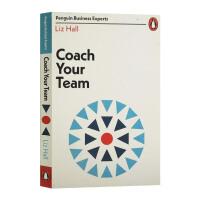 指导你的团队 英文原版 Coach Your Team 企鹅商业专家指南系列 Liz Hall 利兹霍尔新作 正念教练作
