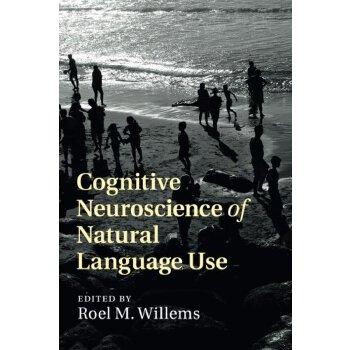 【预订】Cognitive Neuroscience of Natural Language Use 9781108402682 美国库房发货,通常付款后3-5周到货!