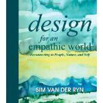 【预订】Design for an Empathic World: Reconnecting People, Natu