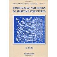 【预订】Random Seas and Design of Maritime Structures, 2/e 9789