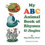 【预订】My ABC Animal Book of Rhymes & Jingles