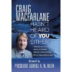 【预订】Craig MacFarlane Hasn't Heard of You Either!