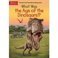 【现货】英文原版 What Was the Age of the Dinosaurs? 恐龙时代是什么? who wa