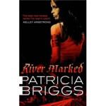 【新书店正版】 River Marked Patricia Briggs(帕特丽夏・布里格斯) Little Brow