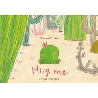 【现货】英文原版 抱抱我 Simona Ciraolo插画绘本 平装 Hug Me 3-5岁以上