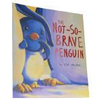 英文原版The Not So Brave Penguin不那么勇敢的企鹅 原版读物