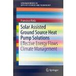 【预订】Solar Assisted Ground Source Heat Pump Solutions 978331
