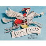 ADA's Ideas: The Story of ADA Lovelace 阿达的点子:*位给计算机写程序的人――阿