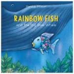 【预订】Rainbow Fish彩虹鱼 and the Big Blue Whale大蓝鲸 儿童绘本