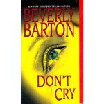 Don't Cry(ISBN=9781420110340) 英文原版