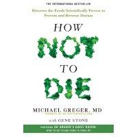 英文原版 救命!逆转和预防致命疾病的科学饮食 How Not To Die by Michael Greger 如何不
