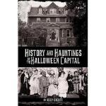 【预订】History and Hauntings of the Halloween Capital