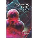 【预订】Engineering Health: How Biotechnology Changed Medicine